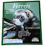 Ferrets Complete Pet Owner&#39s Manual