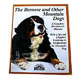 Bernese/Other Mountain Dogs Complete Pet Owner's Manual