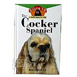 Cocker Spaniel, Owners Guide to a Happy Healthy Pet Book
