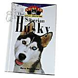 Siberian Husky, Owners Guide