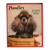 Poodle Complete Pet Owner's Manual