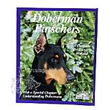Doberman Pinschers Complete Pet Owner's Manual