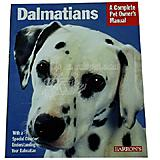 Dalmatian Complete Pet Owner's Manual