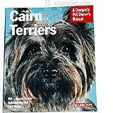 Cairn Terriers Complete Pet Owner's Manual