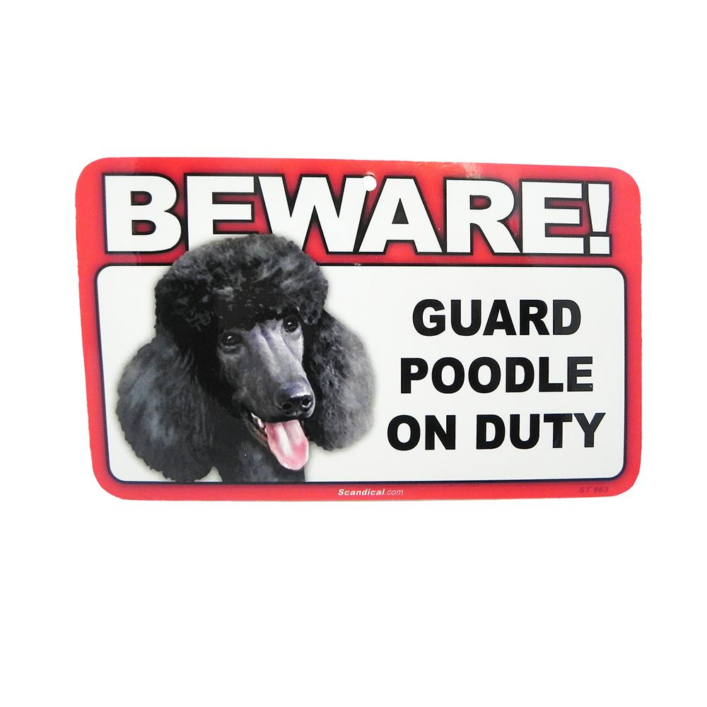 Sign Guard Poodle Black On Duty 8 x 4.75 inch Laminated
