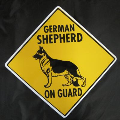 Sign German Shepherd on Guard 12 x 12 inch Aluminum