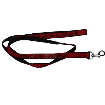 Embroidered Dog Leash 6-ftx3/4 One of us is Single