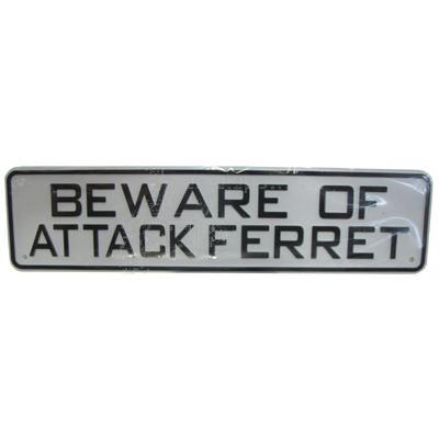 Sign Beware of Attack Ferret 12 x 3 inch Plastic