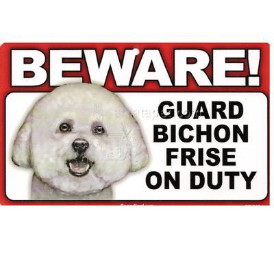 Sign Guard Bichon Frise On Duty 8 x 4.75 inch Laminated