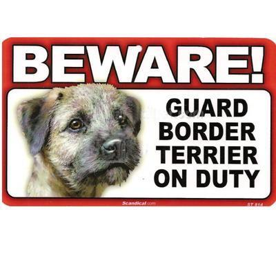 Sign Guard Border Terrier On Duty 8 x 4.75 inch Laminated