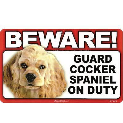 Sign Guard Cocker Spaniel On Duty 8 x 4.75 inch Laminated