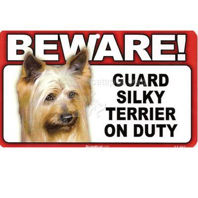 Sign Guard Silky Terrier On Duty 8 x 4.75 inch Laminated