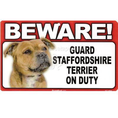 Sign Guard Staffordshire Terrier On Duty 8 x 4.75 inch