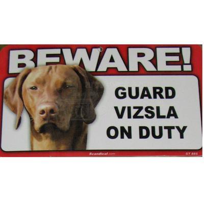 Sign Guard Vizsla On Duty 8 x 4.75 inch Laminated