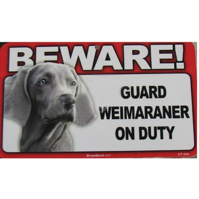 Sign Guard Weirmaraner On Duty 8 x 4.75 inch Laminated