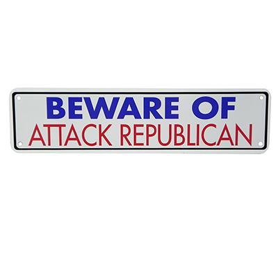 Sign Beware of Attack Republican 12 x 3 inches Aluminum