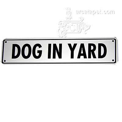 Dog in Yard Sign 12 x 3 inches Aluminum