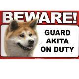 Sign Guard Akita On Duty 8 x 4.75 inch Laminated Cardstock