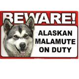 Sign Guard Alaskan Malamute On Duty 8 x 4.75 inch Laminated