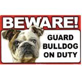 Sign Guard Bulldog On Duty 8 x 4.75 inch Laminated