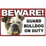 Sign Guard Bulldog On Duty 8 x 4.75 inch Laminated