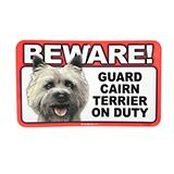 Sign Guard Cairn Terrier On Duty 8 x 4.75 inch Laminated