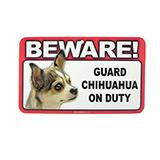 Sign Guard Chihuahua Multi On Duty 8 x 4.75 inch Laminated