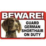 Sign Guard German Shorthair On Duty 8 x 4.75 inch Laminated