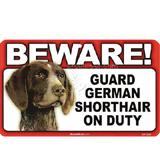 Sign Guard German Shorthair On Duty 8 x 4.75 inch Laminated