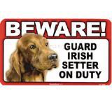 Sign Guard Irish Setter On Duty 8 x 4.75 inch Laminated