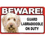 Sign Guard Labradoodle On Duty 8 x 4.75 inch Laminated