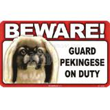 Sign Guard Pekingnese On Duty 8 x 4.75 inch Laminated