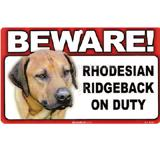 Sign Guard Rhodesian Ridgeback On Duty 8x4.75 inch Laminated
