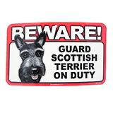 Sign Guard Scottish Terrier On Duty 8 x 4.75 inch Laminated
