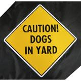 Caution Dogs in Yard Sign 12 x 12 inches Aluminum
