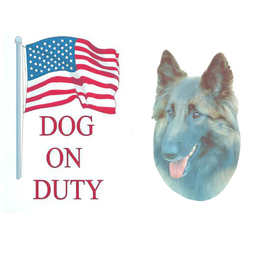 Sign Dog On Duty Belgian Tervuren 12 x 8 inch Aluminum