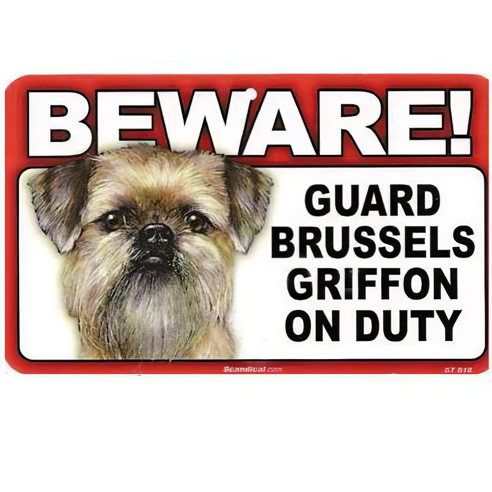 Sign Guard Brussels Griffon On Duty 8 x 4.75 inch Laminated