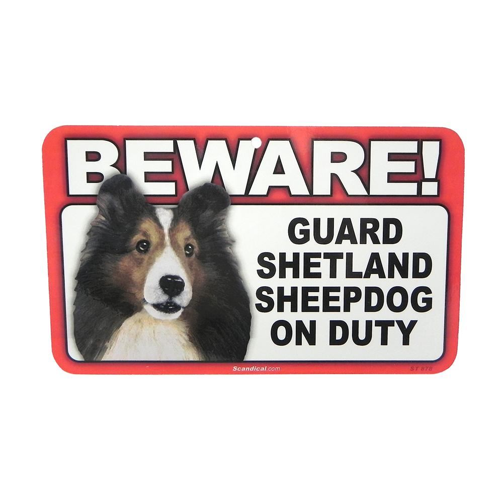 Sign Guard Shetland Sheepdog On Duty 8 x 4.75 inch Laminated